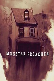 Monster Preacher centmovies.xyz