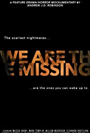 We Are the Missing centmovies.xyz