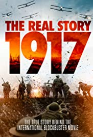 1917: The Real Story()