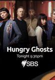 Hungry Ghosts – Season 1
