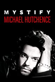 Mystify: Michael Hutchence(2019)
