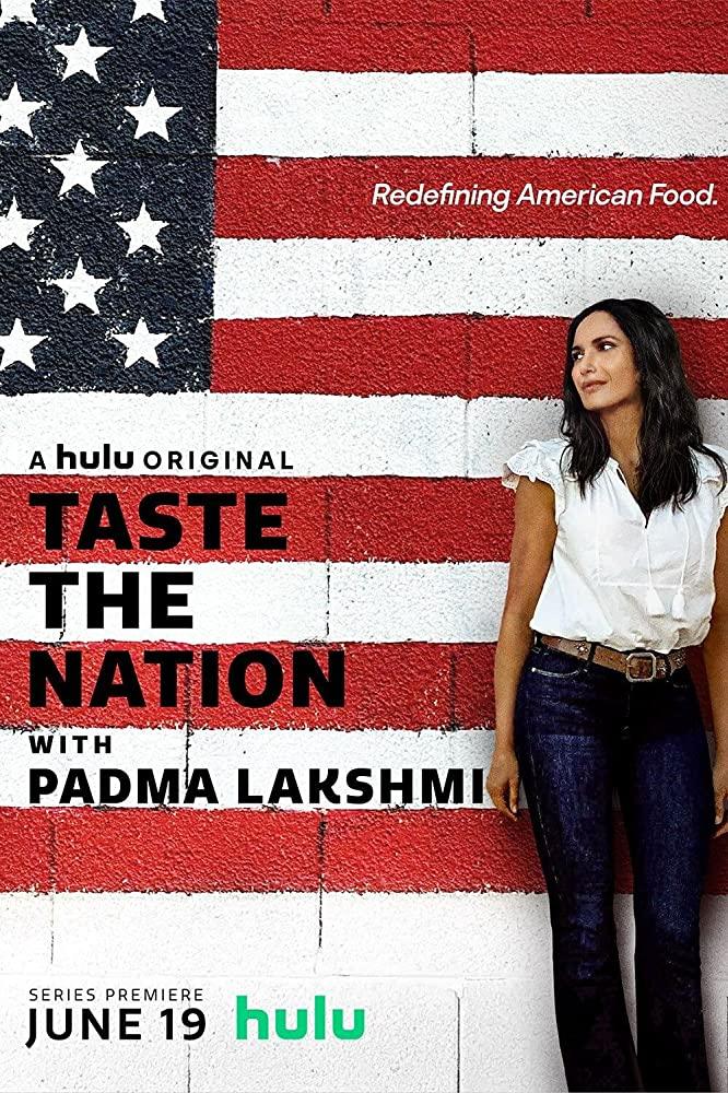 Taste The Nation With Padma Lakshmi - Season 1