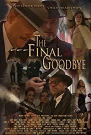 The Final Goodbye (2018)