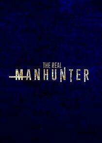 The Real Manhunter – Season 1